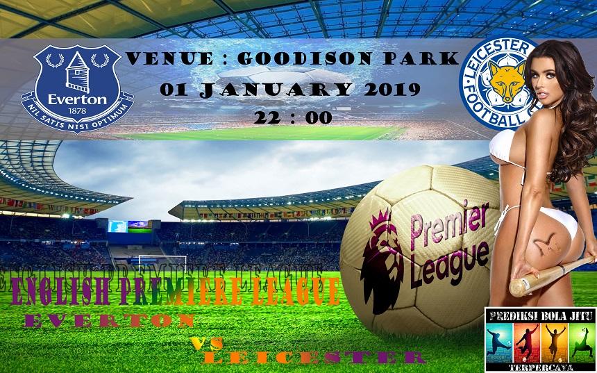Prediksi Bola Jitu Everton vs Leicester 1 januari 2019