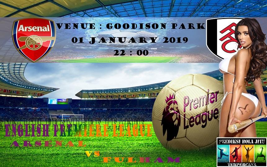Prediksi Bola Jitu Arsenal vs Fulham 1 Januari 2019
