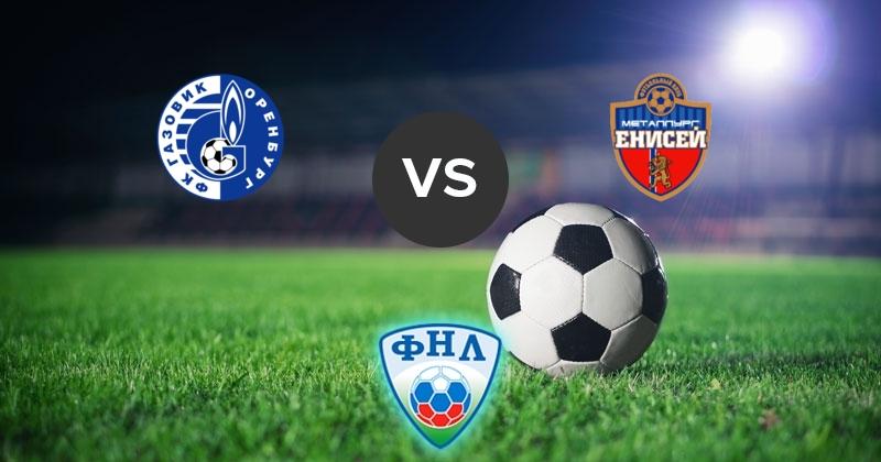 Prediksi Bola Jitu YENISEY KRASNOYARSK vs Gazovik Orenburg 25 April 2019
